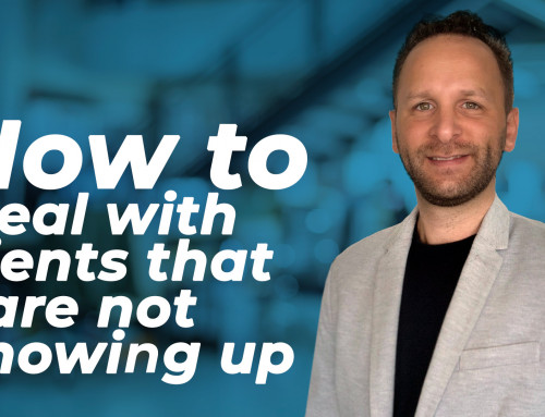 Real estate agents: How to deal with clients that are not showing up in your meetings.