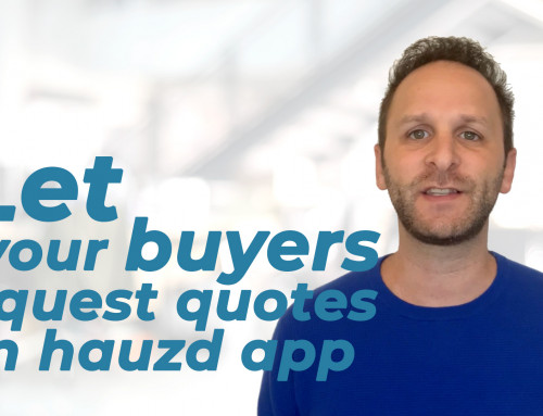 Let your buyers request quotes in hauzd app